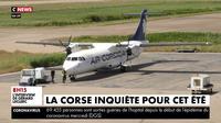 Tourisme : La Corse inquiète pour cet été