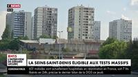 Coronavirus : la Seine-Saint-Denis éligible aux tests massifs
