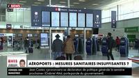 Covid-19 : laxisme à l'aéroport, les infectiologues tirent la sonnette