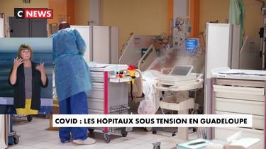 Covid-19 : en Guadeloupe, les hôpitaux accusent le coup